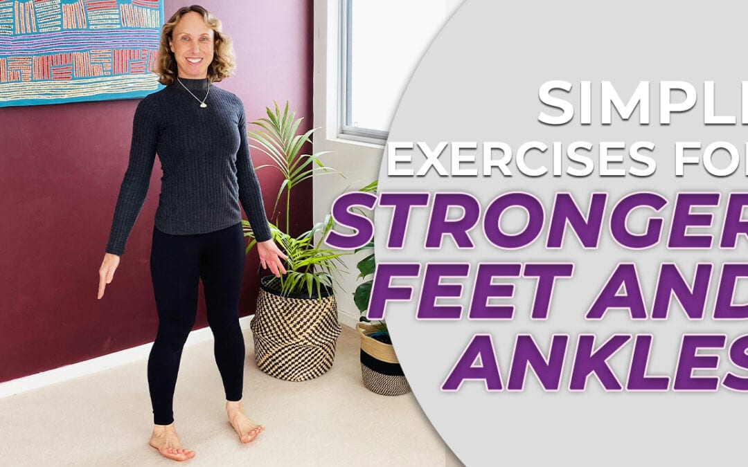 best ankle and foot mobility exercises for strength and balance over 50s